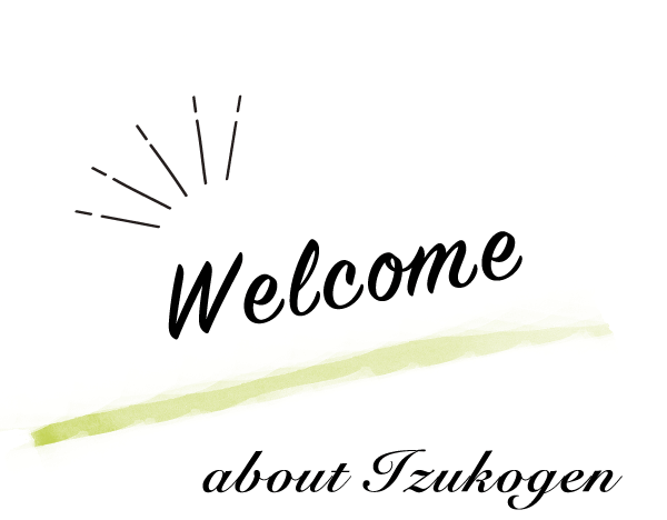Welcome about Izukougen